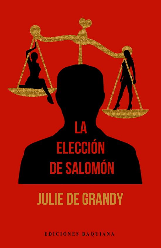 LA ELECCIÓN DE SALOMÓN